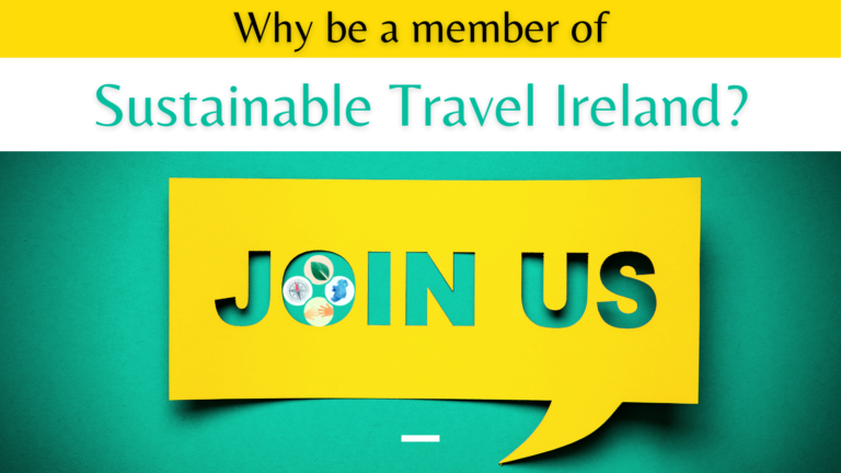Reasons To Be A Member Of Sustainable Travel Ireland